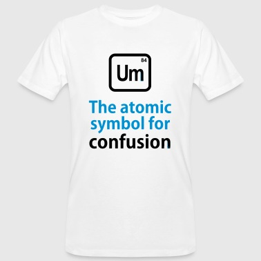 Chemical THE CHEMICAL ELEMENT OF CONFUSION - Men's Organic T-Shirt