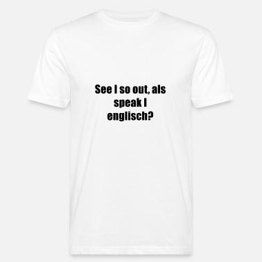 Suchbegriff: 'Englische Sprüche' T Shirts online bestellen