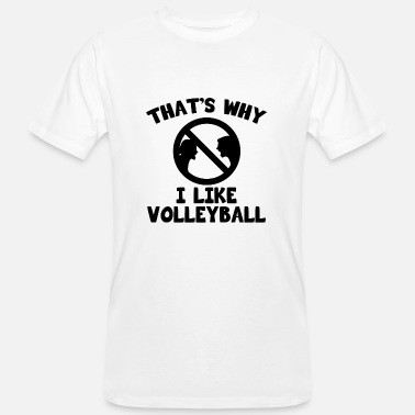 Volleyball Volleyball sans discussion. Joueur de volleyball - T-shirt bio Homme