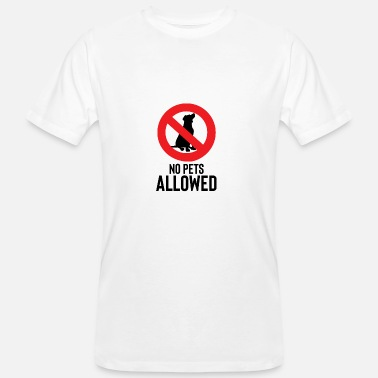 Allowed No pets allowed - No pets allowed - Men's Organic T-Shirt