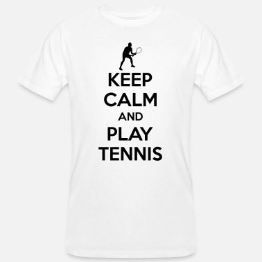 Funny Tennis Keep calm and play Tennis - Men's Organic T-Shirt