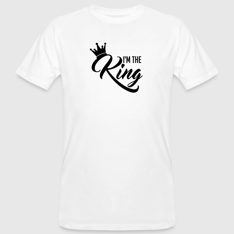 I'm the King - Camiseta ecológica hombre