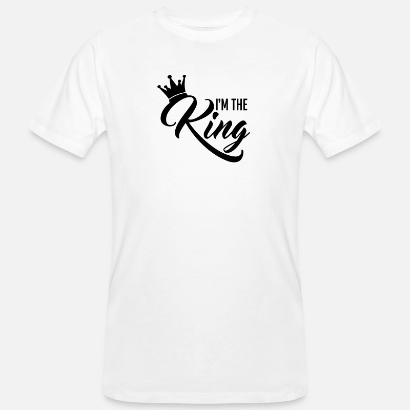 Kings T-shirts - I'm the King - T-shirt bio Homme blanc