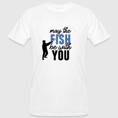 Angeln may the fish be with you (Schwarz / Blau) - Männer Bio-T-Shirt
