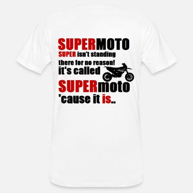Grenzgänger SUPERMOTOS are SUPER! - Männer Bio-T-Shirt
