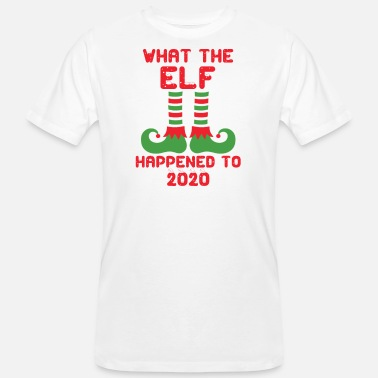 What the Elf Happened to 2020 Christmas Holiday - Mannen bio T-shirt