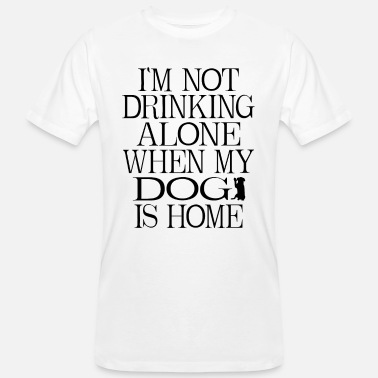 I'm not drinking alone - Men's Organic T-Shirt