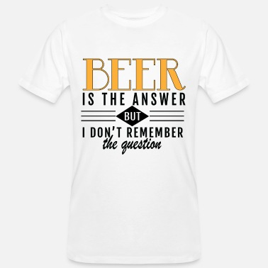 Beer is the solution, I don't remember - Men's Organic T-Shirt