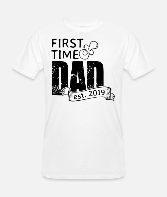 Pregnancy T-Shirts - First Time Dad est. 2019 - Men's Organic T-Shirt white