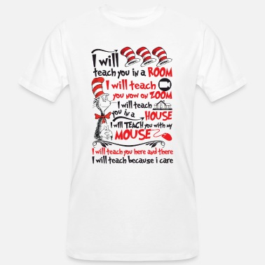 I Will Teach You In A Room Will Teach You On Zoom - Men's Organic T-Shirt