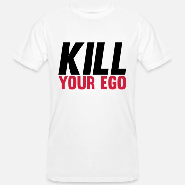 Kill Kill Your Ego - Mannen bio T-shirt