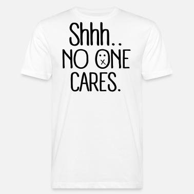 1bd77d77bbb shhh no one cares Men s Premium T-Shirt