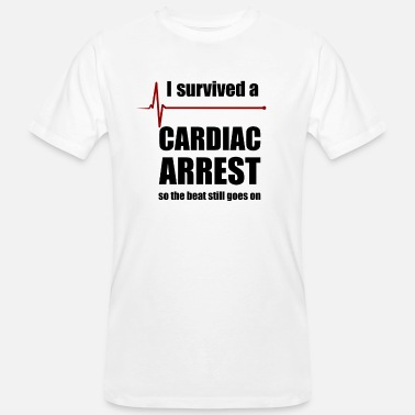 Arrest Cardiac Arrest Survivor - Men's Organic T-Shirt
