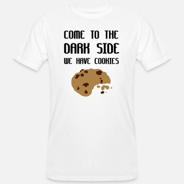 Come to the dark side we have cookies Men's T shirt |