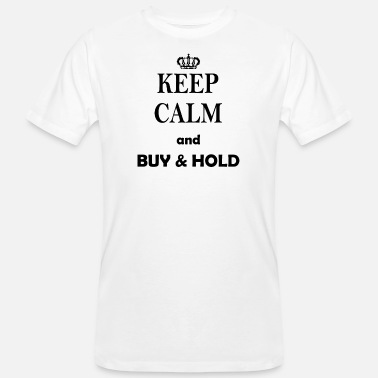 Anleihen Keep Calm and Buy& Hold - Männer Bio T-Shirt