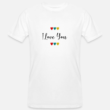 Bliss VALENTINE'S DAY. I love you. I LOVE YOU. Love. Love - Men's Organic T-Shirt