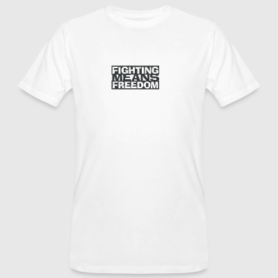 Fighting Means Freedom - Männer Bio-T-Shirt