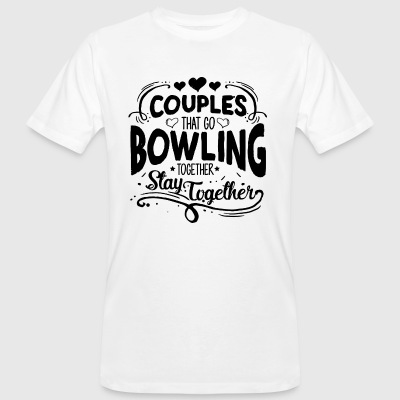 COUPLES THAT GO BOWLING - Men's Organic T-shirt