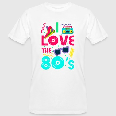 I love the 80s - cool and crazy - Mannen Bio-T-shirt