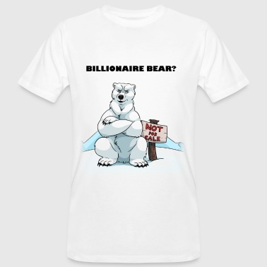 Billionaire Bear - Men's Organic T-shirt