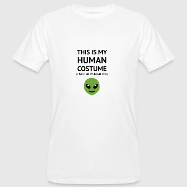 This Is My Human Costume - Édition Alien - T-shirt bio Homme