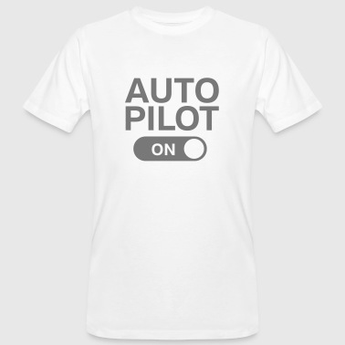 Auto Pilot (on) - Men's Organic T-shirt