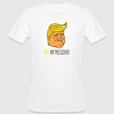 Not My President - Men's Organic T-shirt