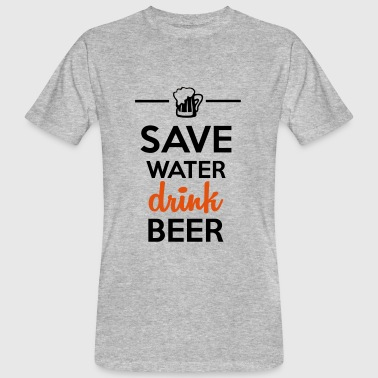 Alkohol Fun Shirt  - Save Water drink Beer - Organic mænd