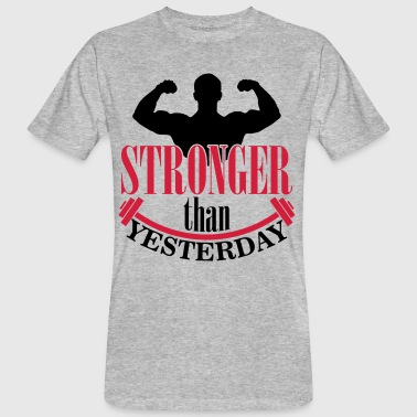 Stronger than yesterday - T-shirt bio Homme