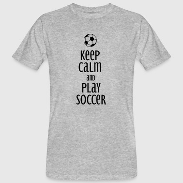 Teamsport keep calm and play soccer - Mannen Bio-T-shirt