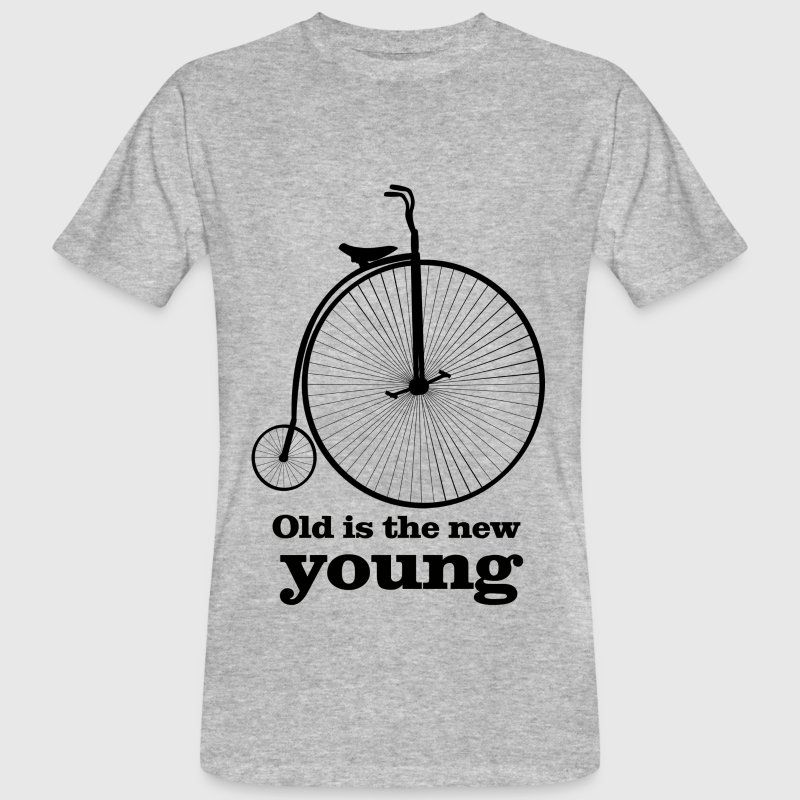 Old is the new young - Men's Organic T-shirt