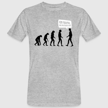 Fuck Ape Evolution fucked up - Evolution verkackt - Men's Organic T-Shirt