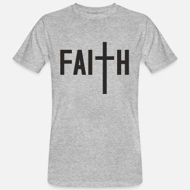 Faithfulness Faith - Men's Organic T-Shirt