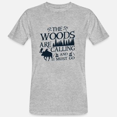 Go Fish The woods are calling and i must go - T-shirt ecologica da uomo