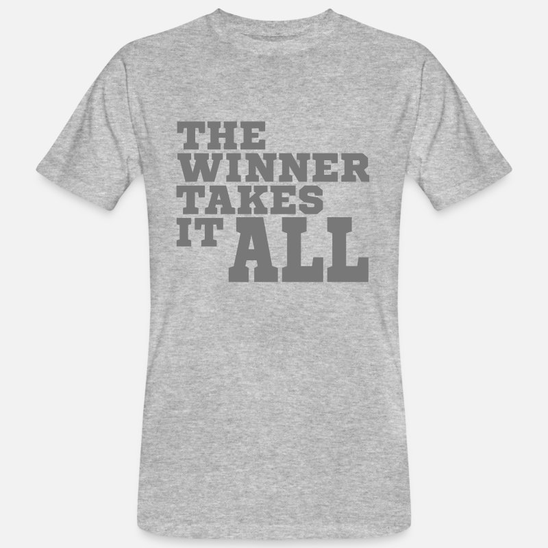 Body Building T-Shirts - the winner takes it all_bold - Men's Organic T-Shirt heather grey