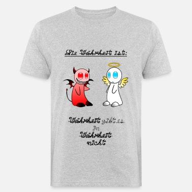 Suchbegriff Wahrheits Sprüche T Shirts Online Bestellen Spreadshirt