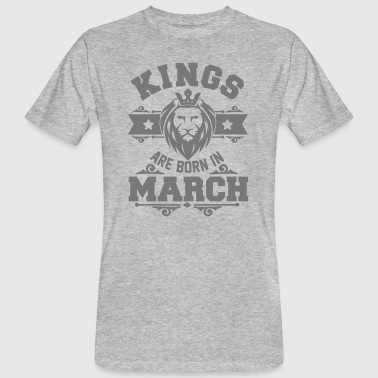 Kings are born in March - Geburtstag - Löwe - Mannen Bio-T-shirt