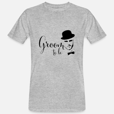 Groom To Be Groom to be - Männer Bio-T-Shirt