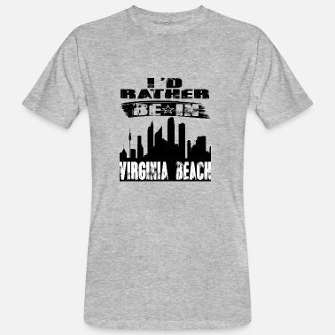 Virginia Gift Id rather be in Virginia Beach - Men's Organic T-Shirt