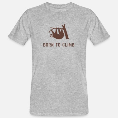 climbing boulder mountain sloth born to climb  - Men's Organic T-Shirt