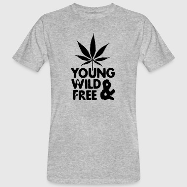 young wild and free weed leaf - Men's Organic T-Shirt