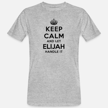 Elijah keep calm and let elijah handle it - Men's Organic T-Shirt