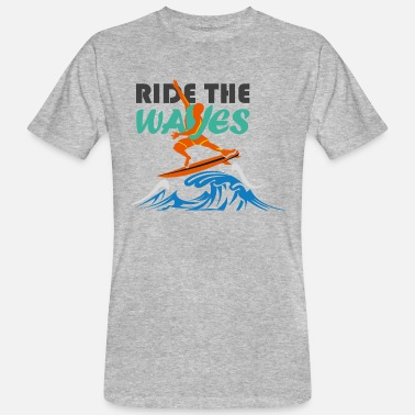 Surfers Surf Surf Surfing Gift - Men's Organic T-Shirt