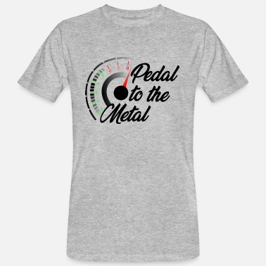 Pedal Pedal to the metal - Vollgas - Männer Bio T-Shirt