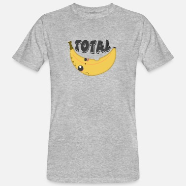 Total Total banana - totally crazy - Men's Organic T-Shirt