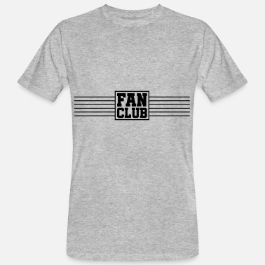 Fan Club fan club - Men's Organic T-Shirt