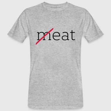 eat no meat - Männer Bio-T-Shirt