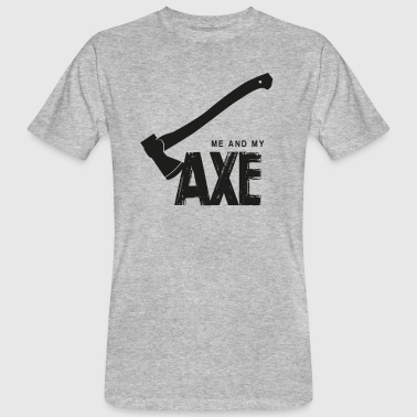 Me And My Ax - T-shirt bio Homme