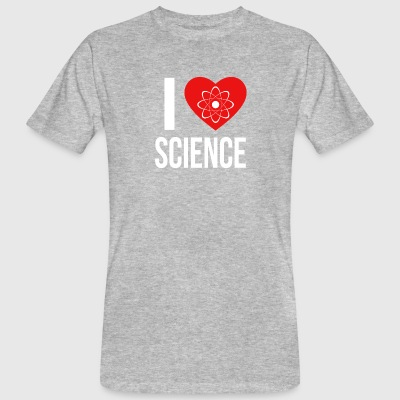 I LOVE SCIENCE * IDEAL GIFT * - Men's Organic T-shirt