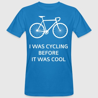 I Was Cycling Before It Was Cool - Miesten luonnonmukainen t-paita